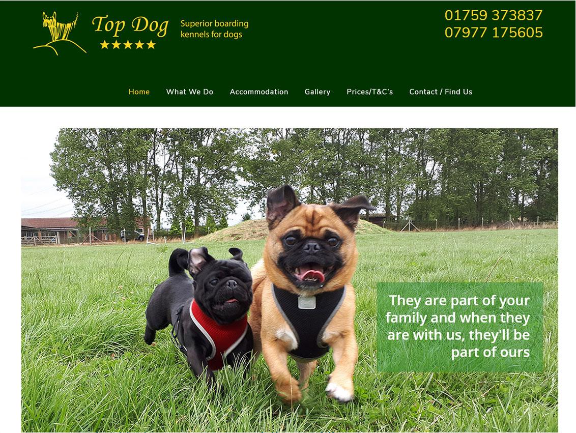 Website Design Beverley by Weborchard - Top Dog Boarding Kennels York, North Yorkshire